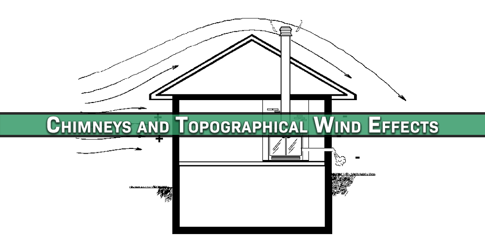 Chimneys and Topographical Wind Effects